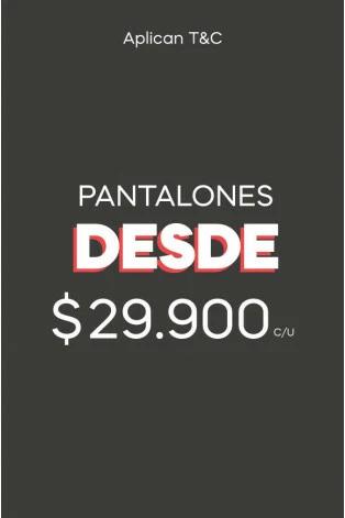 Pantalones desde $29.900